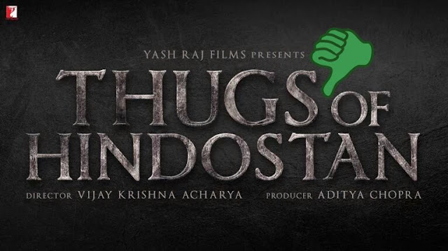 Thugs of Hindostan - 5 Reasons why it may be the WORST Movie of 2018