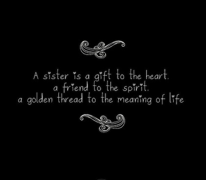 a sister is a gift to heart