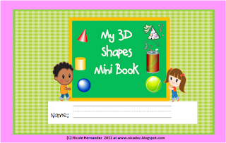 http://www.teacherspayteachers.com/Product/3D-shapes-Mini-Book-for-Kindergarten-and-Grade-1-411418