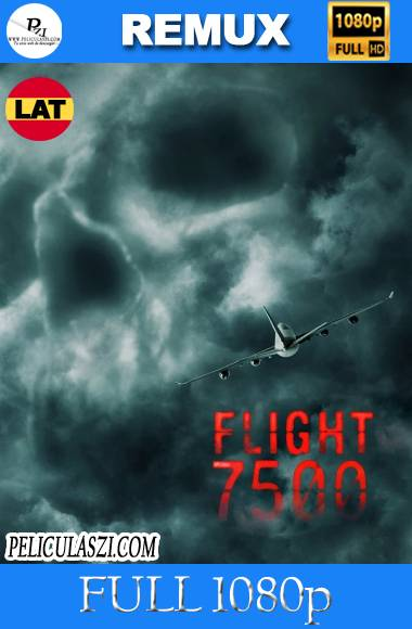 Flight 7500 (2014) Full HD REMUX 1080p Dual-Latino VIP