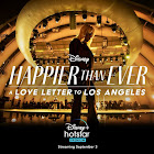 Happier Than Ever: A Love Letter To Los Angeles webseries  & More