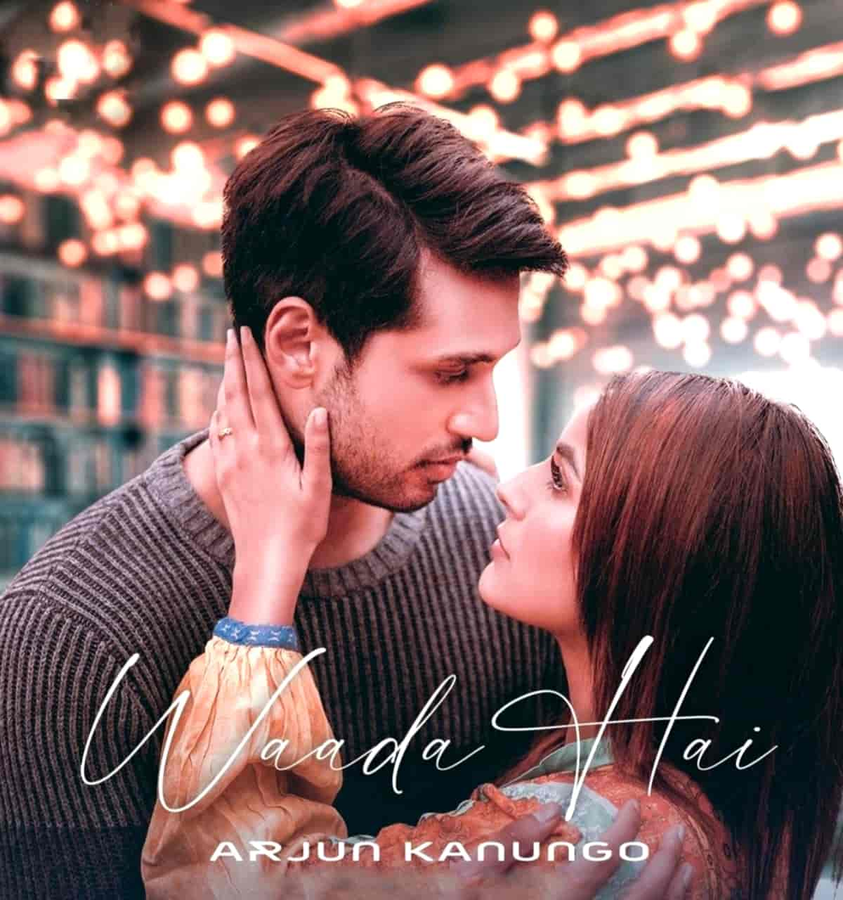 Waada Hai Love Song Lyrics, Sung By Arjun Kanungo.