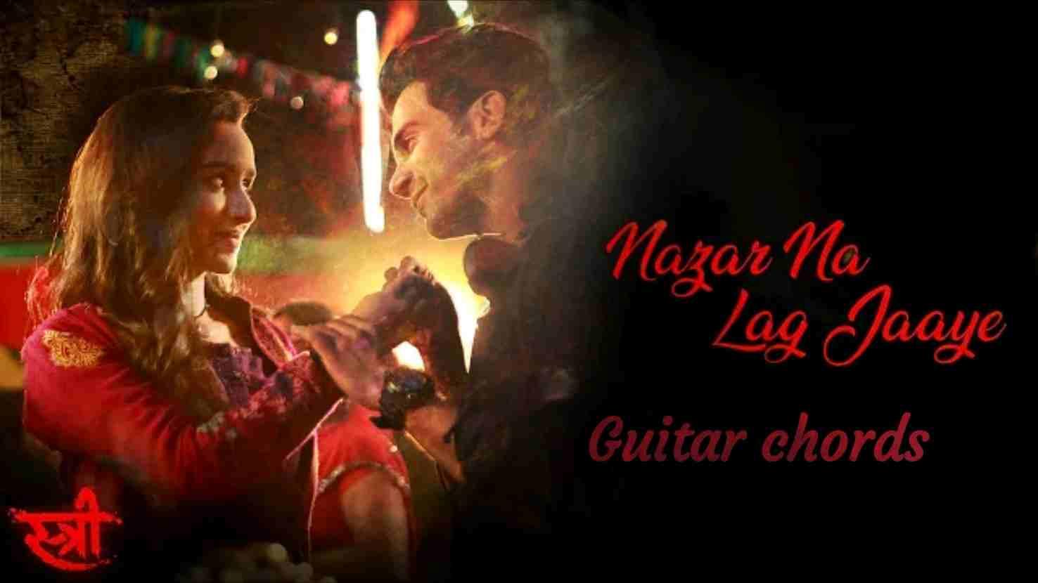 Nazar Na Lag Jaaye Ash King Sachin Jigar Stree Guitar