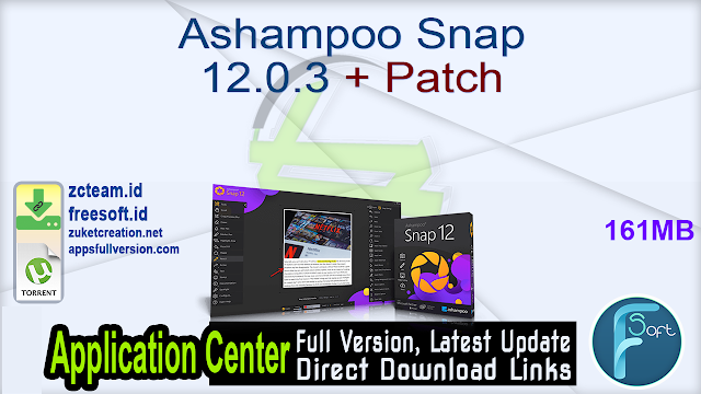 Ashampoo Snap 12.0.3 + Patch_ ZcTeam.id
