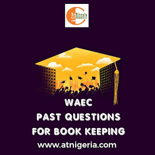 WAEC Past Questions for book keeping