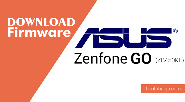 Download Firmware ASUS Zenfone Go (ZB450KL)