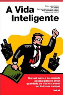 A VIDA INTELIGENTE - Adriano Augusto Ventura e outros