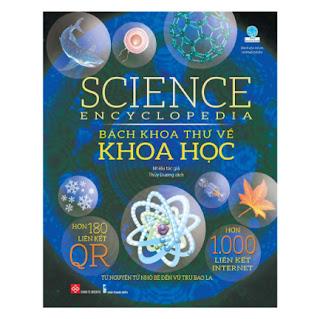 Science Encyclopedia – Bách Khoa Thư Về Khoa Học ebook PDF-EPUB-AWZ3-PRC-MOBI