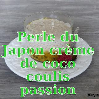 http://danslacuisinedhilary.blogspot.fr/2013/08/perles-du-japon-la-creme-de-coco-sur.html