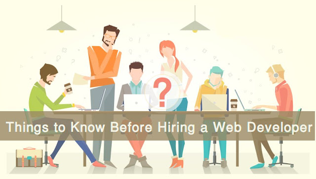 Things to know before hiring a Web Developer