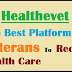 Healthevet: The Best Platform For Veterans To Receive Health Care Easily!