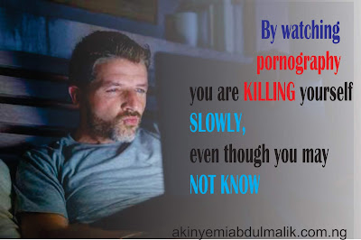 Porn kills you slowly, even though you may not know