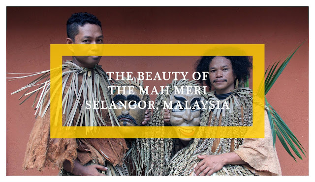 Malaysia: The Beauty of the Mah Meri | Ramble and Wander