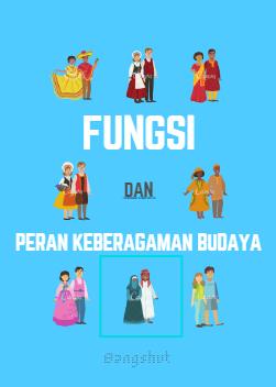 Fungsi dan Peran Keragaman Budaya Indonesia