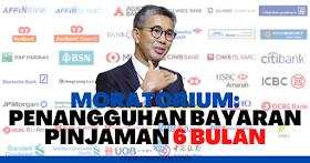 Moratorium: Bayaran Pinjaman Ditangguh Selama 6 Bulan