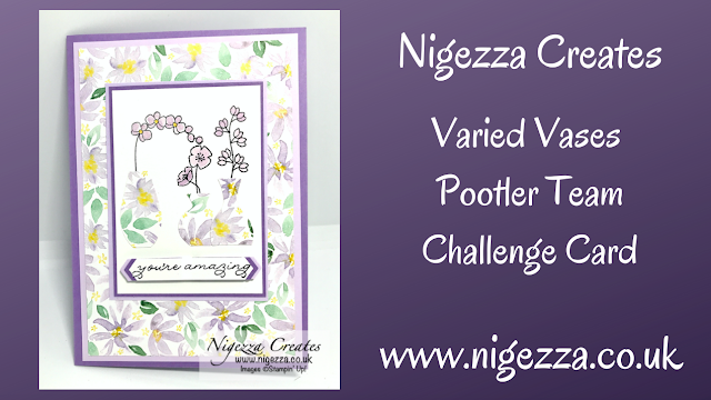 Nigezza Creates with Stamoin' Up! Varied Vases, Best Dressd, Ornate Thanks