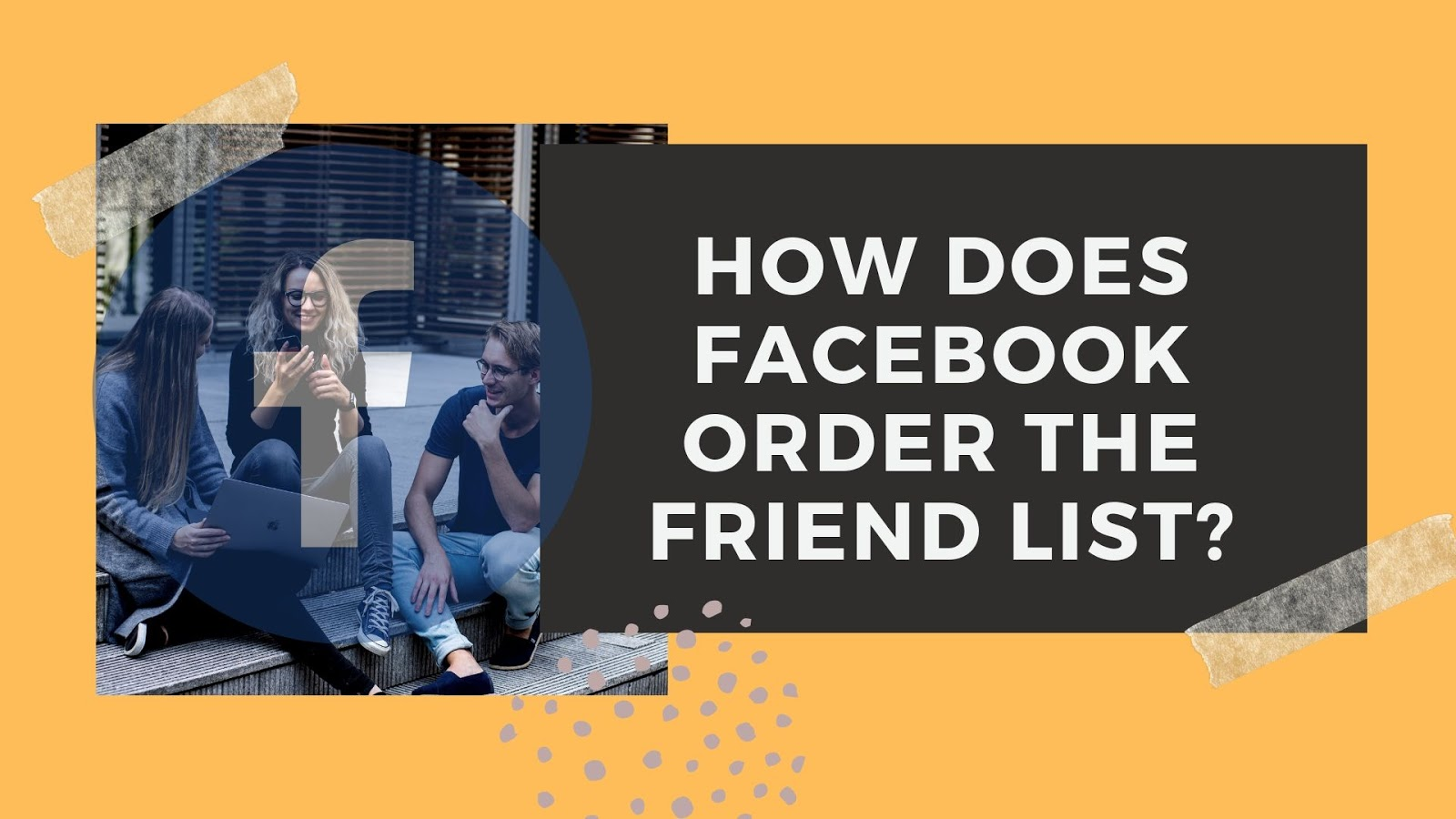 Facebook Order Friend List
