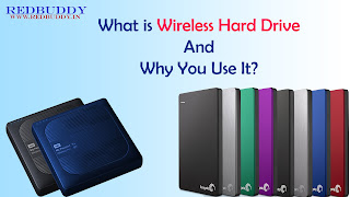 What is Wireless Hard Drive And Why You Use It?