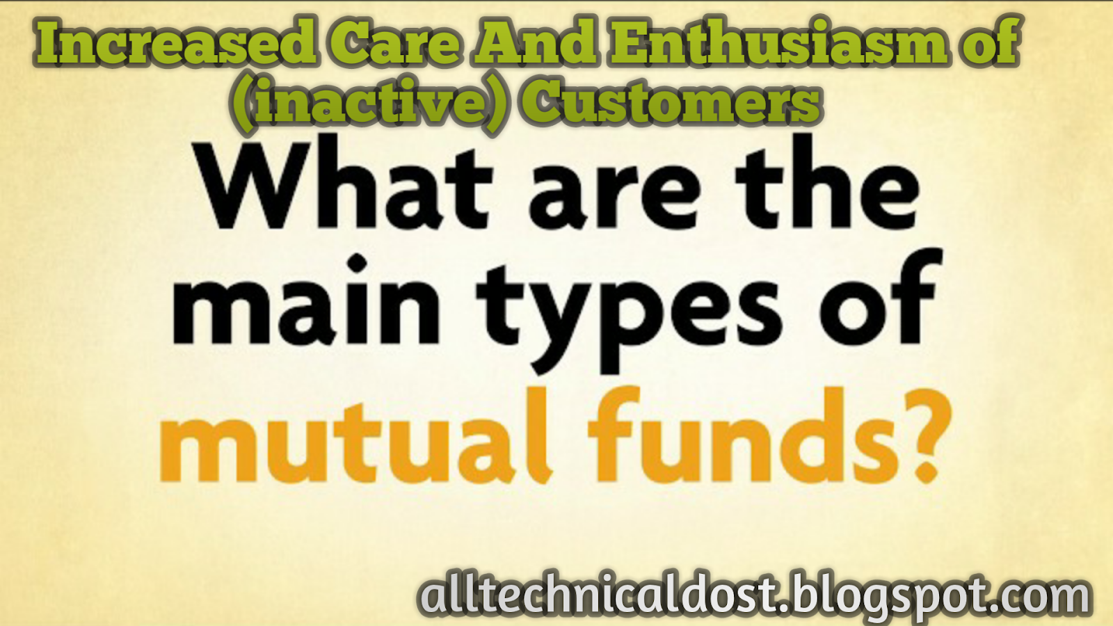 Whatt-is-a-mutual-fund-what-Increased-Care-And-Enthusism-of-Customers