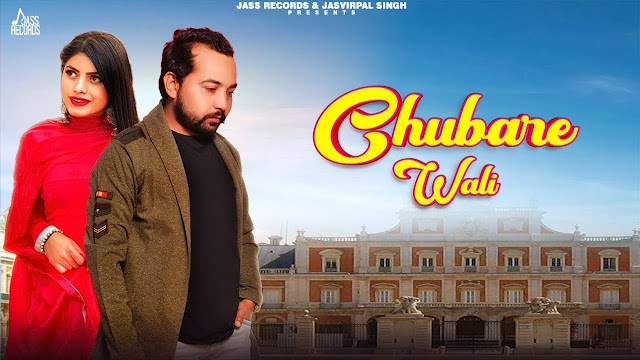 Chubare Wali Lyrics In Hindi & English | Paras Mani | Kapil S | Megha S