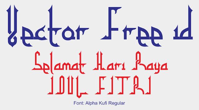 13 Font yang Cocok Untuk Typography Idul Fitri