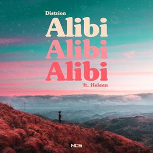 Alibi Lyrics - Distrion & Heleen