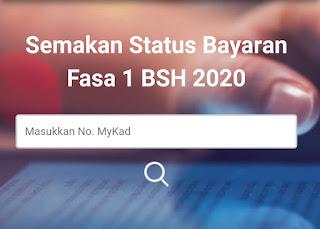 Pembayaran Fasa Pertama BSH 2020, Maklumat Terkini BSH 2020 , Permohonan BSH 2020, Tarikh Dan Kaedah Pembayaran BSH 2020