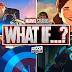 Új előzetes a Marvel What If...? sorozatához!