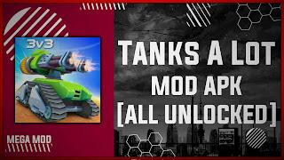 Tanks A Lot MOD APK [ALL UNLOCKED - UNLIMITED DIAMOND/GEMS] Latest (V2.91)