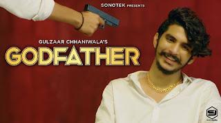 GODFATHER LYRICS – Gulzaar Chhaniwala