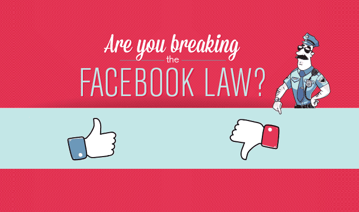 Are You Breaking The #Facebook Law? - #infographic #socialmedia