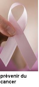 Conseils pour se prévenir du cancer