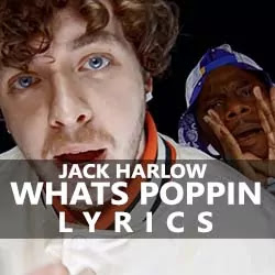 Whats Poppin Song Lyrics in Text