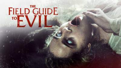 The Field Guide To Evil 2018 Full Movies Hindi Dual Audio 480p UNRATED