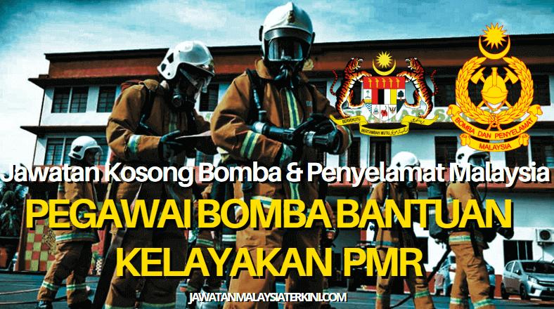 Minima PMR ~ Jawatan Kosong Bomba Dan Penyelamat Malaysia