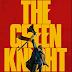 Reseña: The Green Knight 2021 (SIN SPOILERS) - Horror Hazard