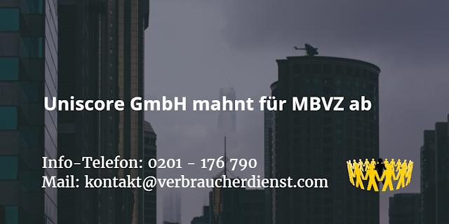 Uniscore GmbH mahnt für MBVZ ab
