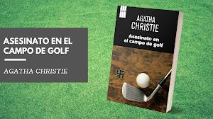 Reseña: Asesinato en el campo de golf - Agatha Christie
