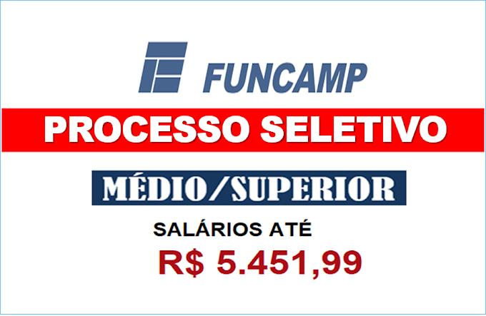 Funcamp - SP  tem dois novos EDITAIS de Processo Seletivo (Inscrições Abertas). Saiba Mais