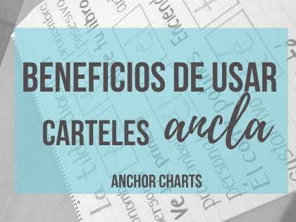 Beneficios de usar Anchor Charts en tu clase
