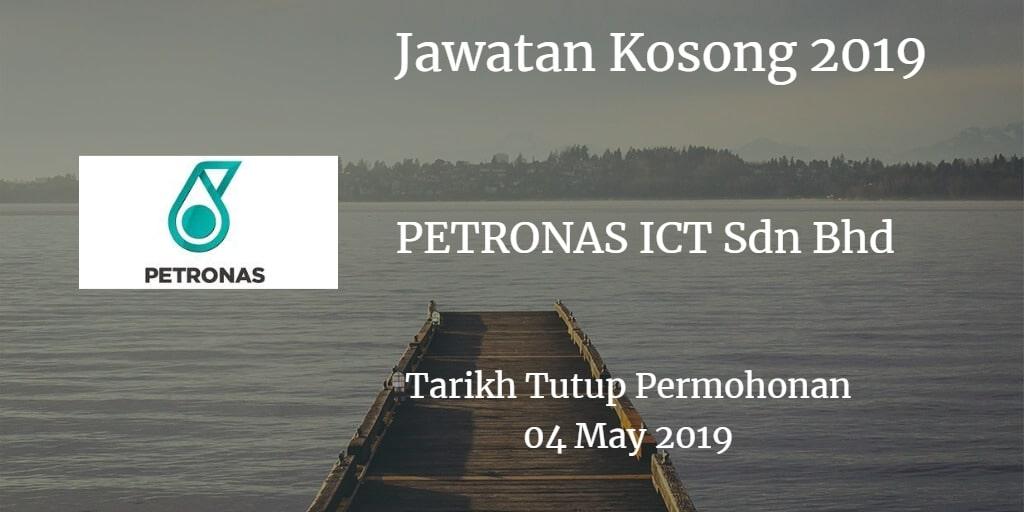 Jawatan Kosong PETRONAS ICT Sdn Bhd 04 May 2019