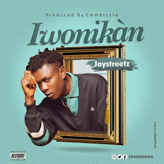 Mp3: Jaystreetz-Iwonikan