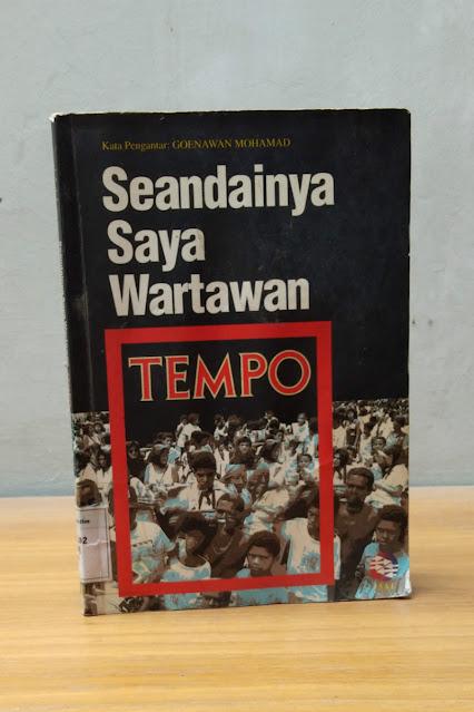 SEANDAINYA SAYA WARTAWAN TEMPO, Bambang Bujono & Toriq Hadad