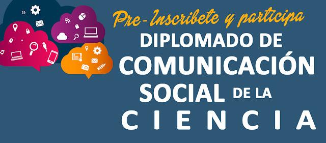 Diplomado Comunicación Social de la Ciencia 2019