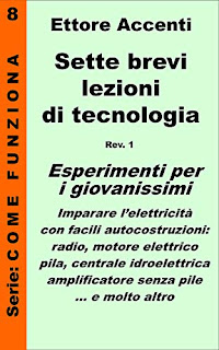 https://www.amazon.it/Sette-brevi-lezioni-tecnologia-autocostruzioni-ebook/dp/B0149IET6O/ref=sr_1_7?__mk_it_IT=%C3%85M%C3%85%C5%BD%C3%95%C3%91&keywords=Come+funziona%3A+panoramica+tecnologie&qid=1561803034&s=books&sr=1-7