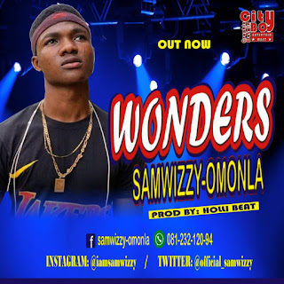 DOWNLOAD MP3 : SAMWIZZY -- WONDERS