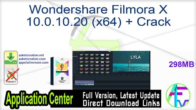 Wondershare Filmora X 10.0.10.20 (x64) + Crack