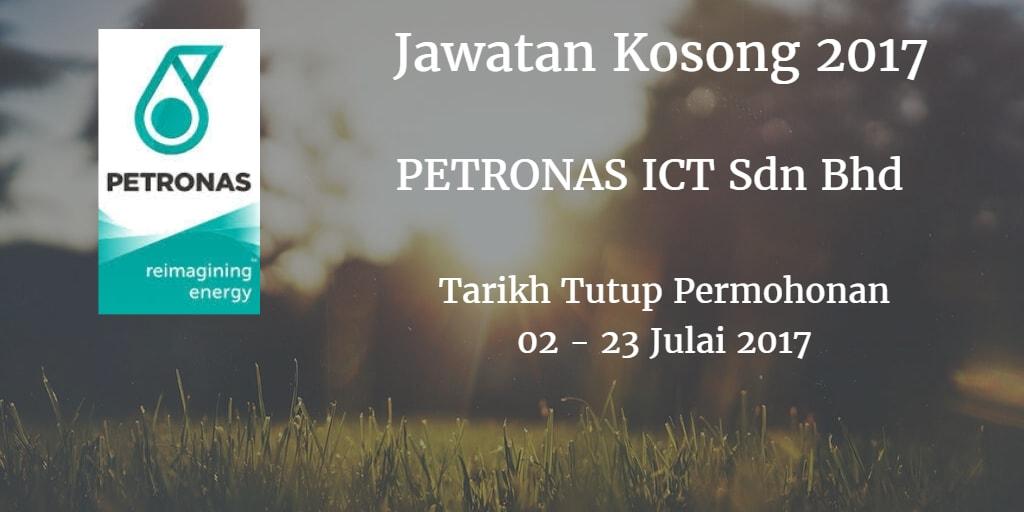 Jawatan Kosong PETRONAS ICT Sdn Bhd  02 - 23 Julai 2017