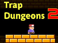 Download Game Paling Mengesalkan Trap Dungeons 2