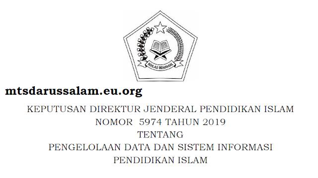 Surat Keputusan Ditjen Pendis Nomor 5974 Tahun 2019 Tentang Pengelolaan Data Dan Sistem Informasi Pendis
